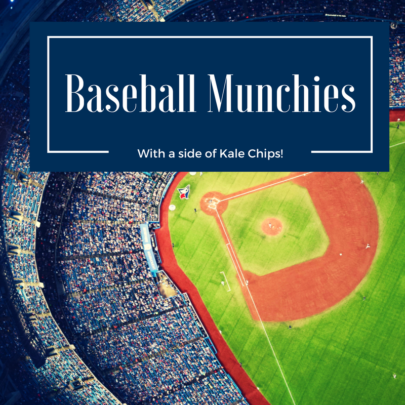 The Baseball Munchies with a side of Kale Chips