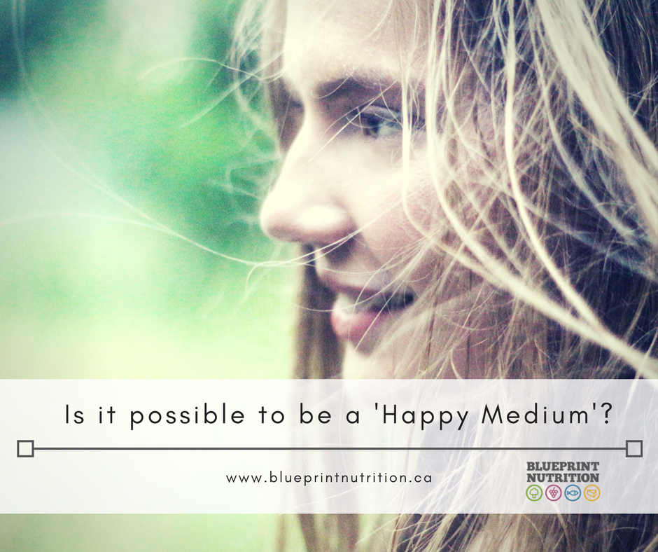 "Is it possible to be a ""Happy Medium""?"