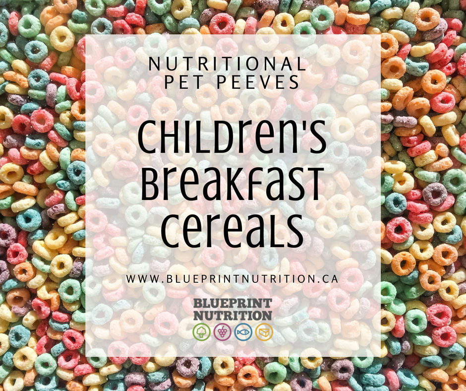 Nutritional Pet Peeves: Children's Breakfast Cereal