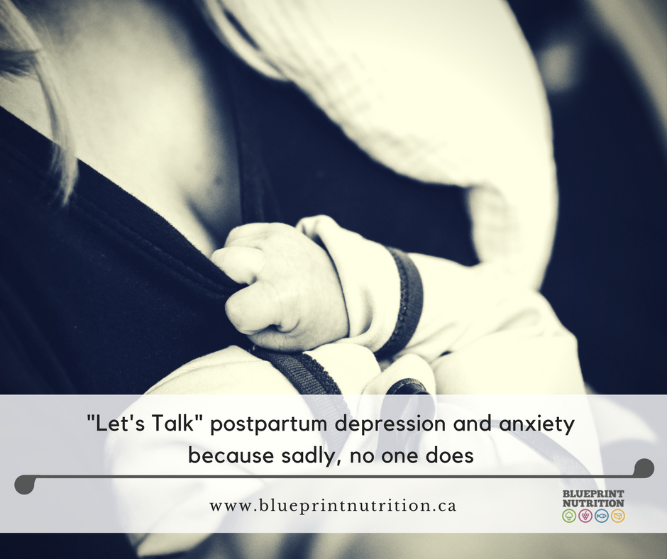 Let's talk … postpartum depression and anxiety because sadly, no one does