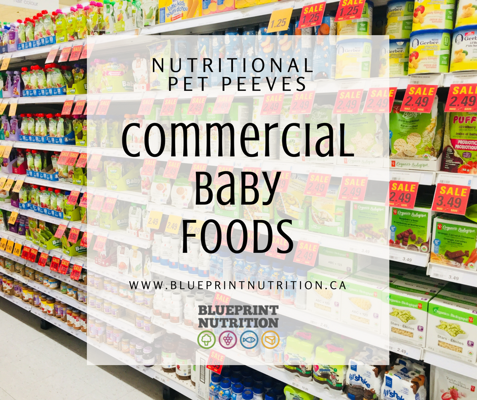 Nutritional Pet Peeves: Commercial Baby Food