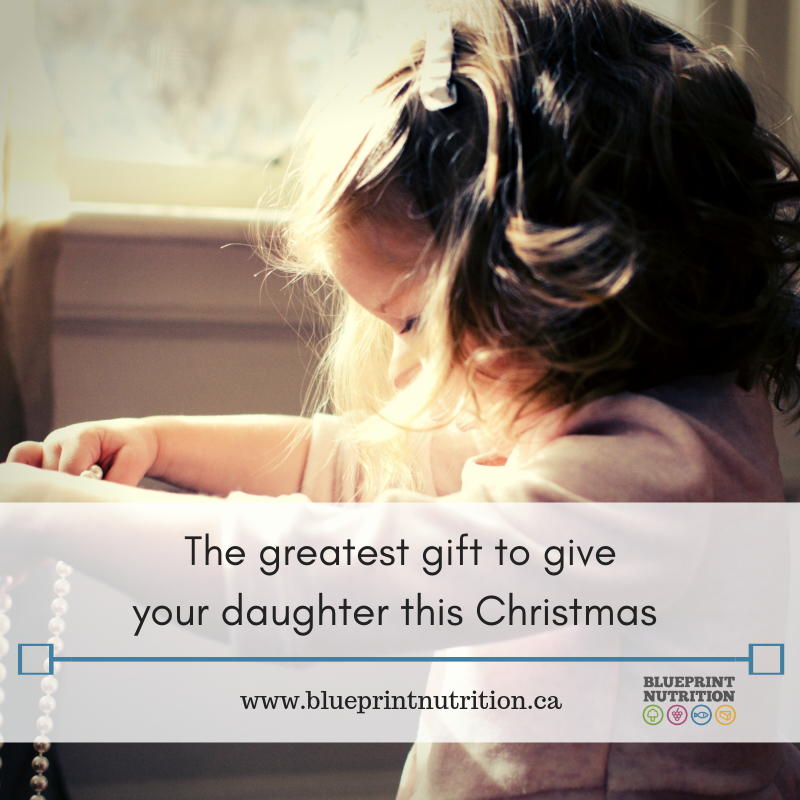 The greatest gift to give your daughter this Christmas