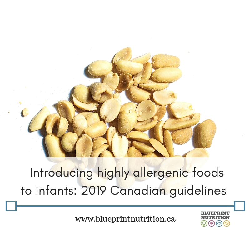 Introducing highly allergenic foods to infants: 2019 Canadian guidelines