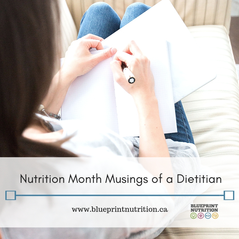 Nutrition Month Musings of a Dietitian